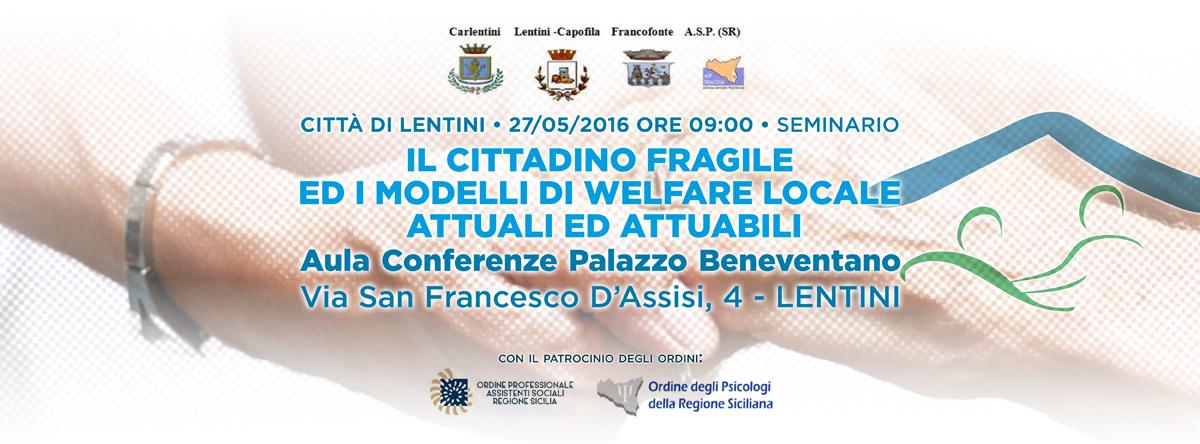 Seminario • IL CITTADINO FRAGILE ED I MODELLI DI WELFARE LOCALE