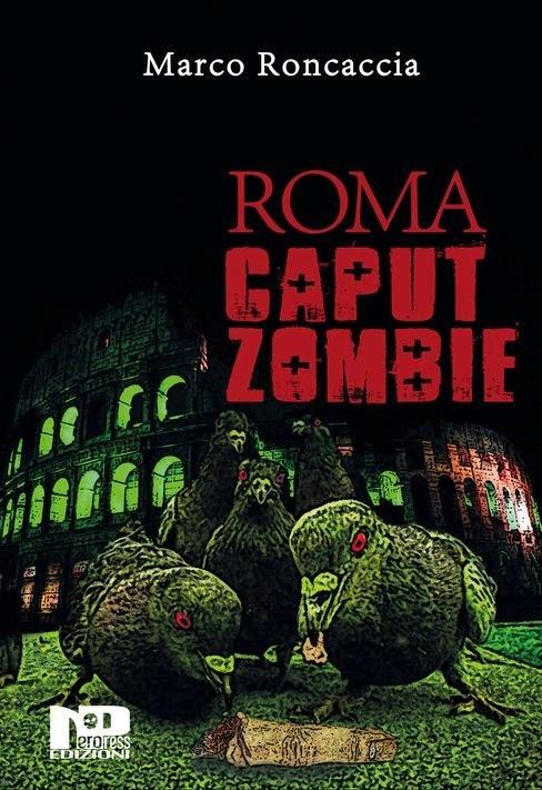 Roma Caput Zombie [cover] (Marco Roncaccia)