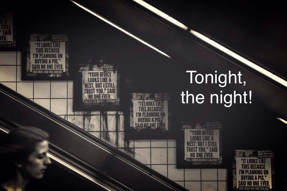 Tonight, the night! #1