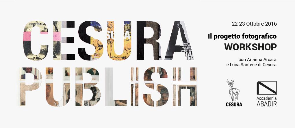 WORKSHOP CESURA PUBLISH, 22 E 23 OTTOBRE @ ABADIR